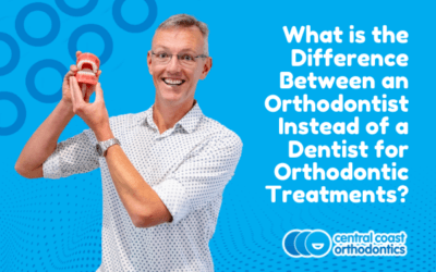 What Is the Difference Between an Orthodontist Instead of a Dentist for Orthodontic Treatments?